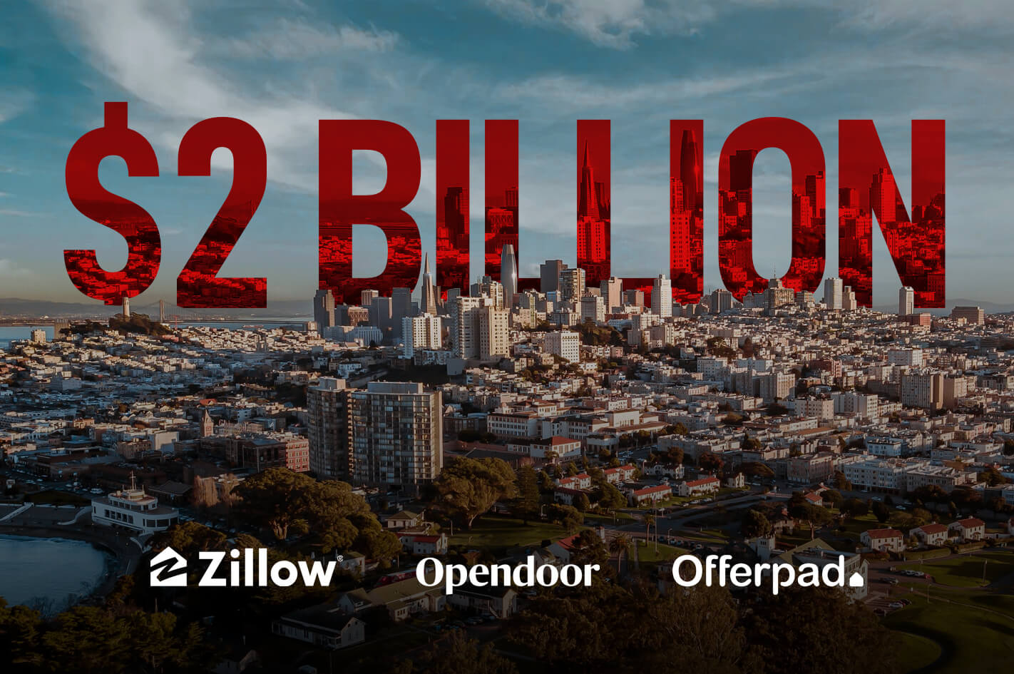 iBuyer's Zillow, OpenDoor, and Offerpad have $2B worth of real estate, what happens if the housing market collapses?