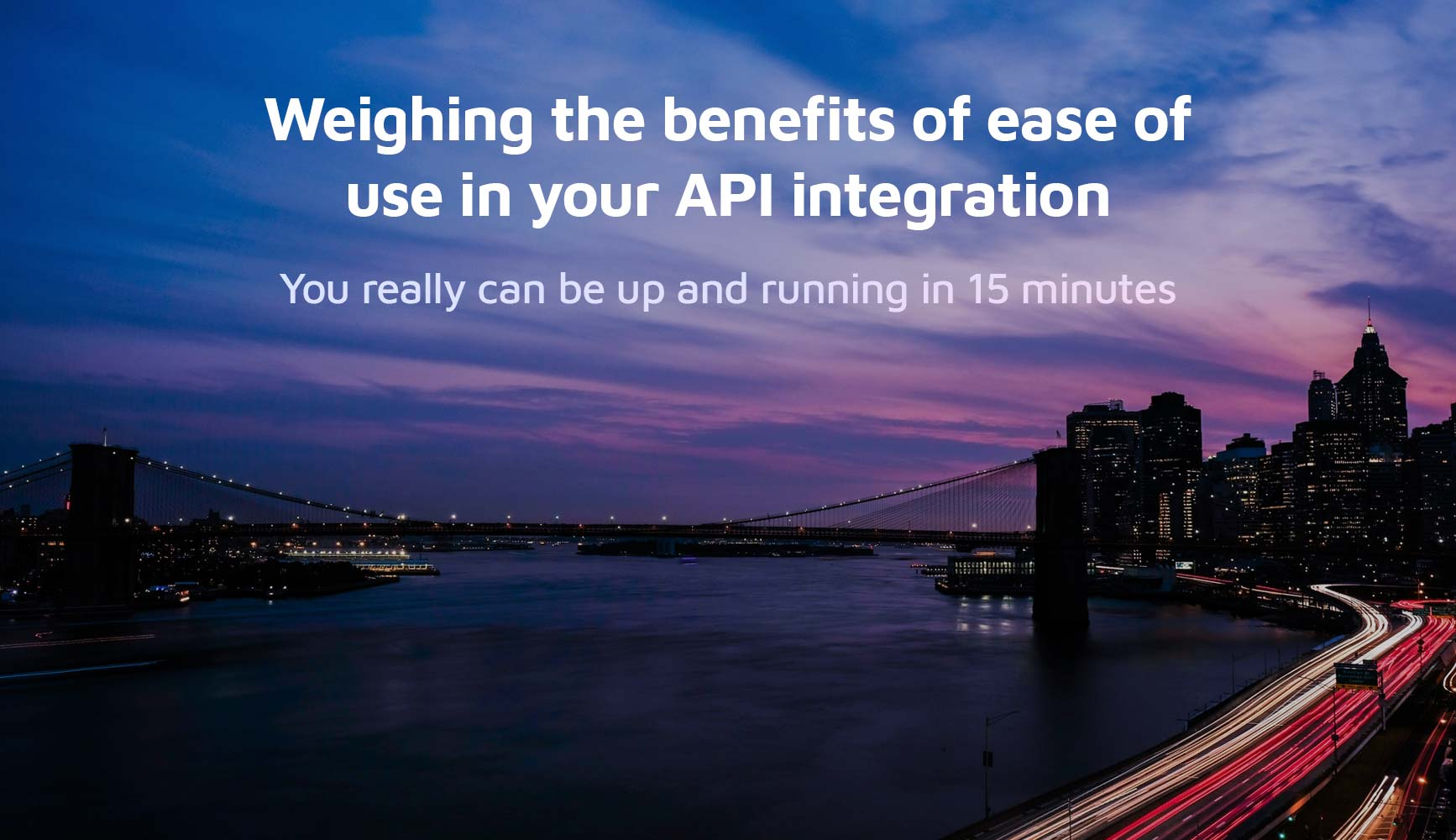 Weighing the benefits of ease of use in your API integration