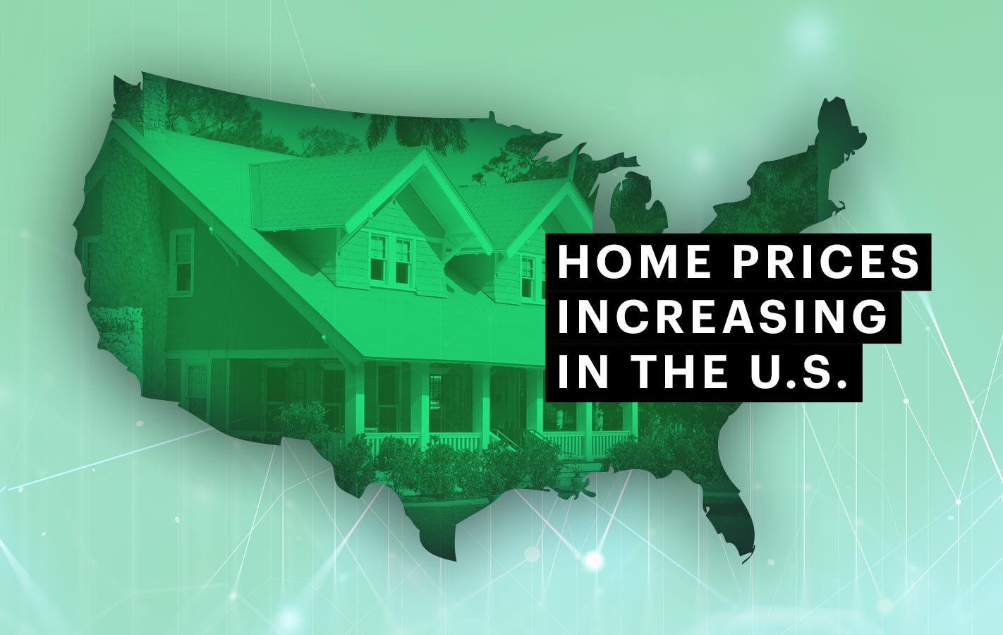 Home Prices Increasing in the U.S.